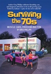 Surviving the 70s